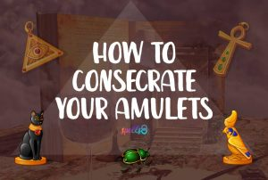 The Easiest Way to Charge & Activate Talismans or Amulets
