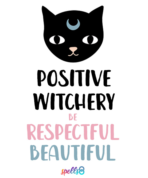 Positive Witchery be Respectful Beautiful Spells8