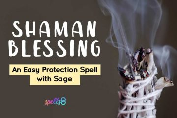 Shaman Blessing an Easy Protection Spell with Sage