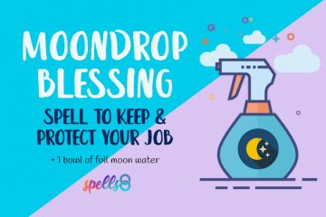 Spell to Keep and Protect your Job with Moon Water