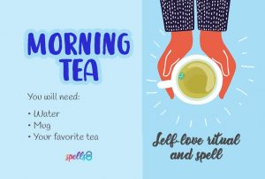 'Morning Tea': Daily Ritual & Self-Love Spell