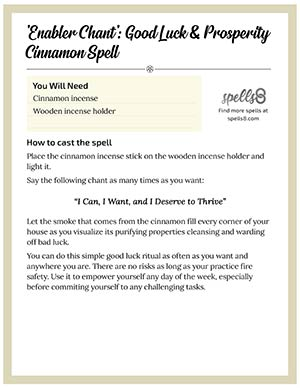 Print it: Enabler Chant, Good Fortune Cinnamon Spell