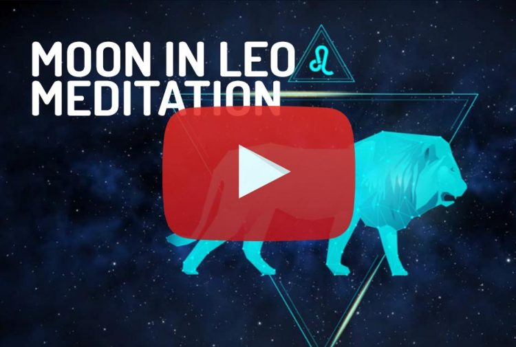 Moon in Leo Zodiac Meditation