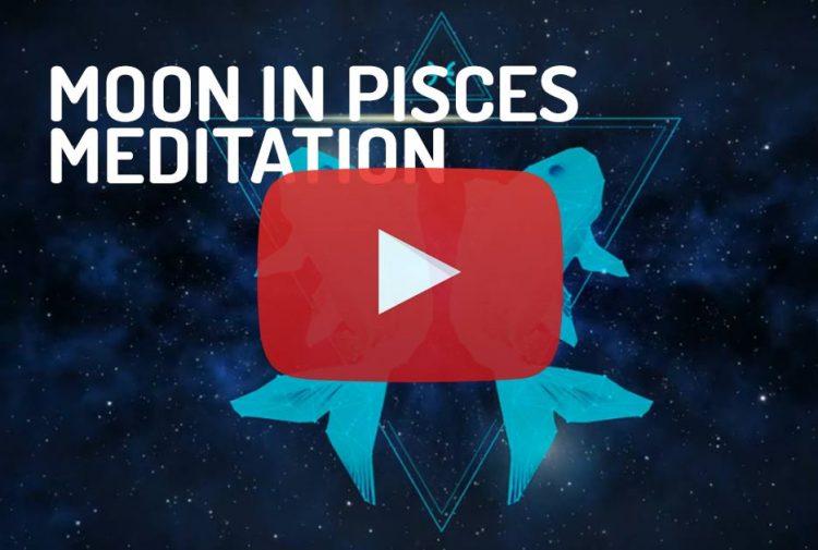 Moon in Pisces Zodiac Meditation