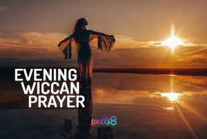 Wiccan Evening Prayer Sunset