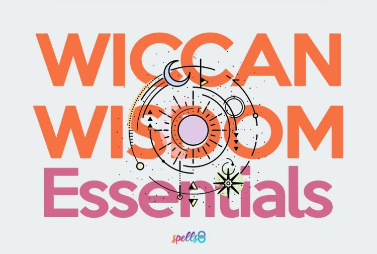 The Essentials of Wiccan Wisdom