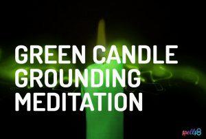 Green Candle Grounding Meditation