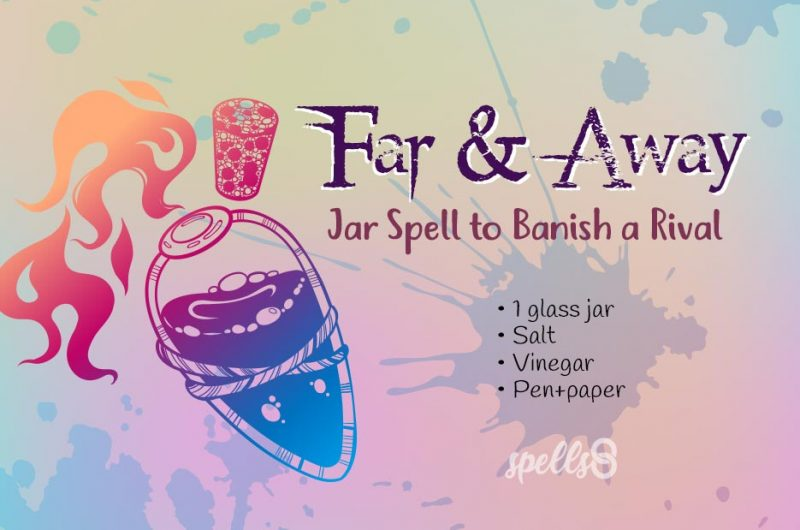 'Far & Away' Jar Spell to Banish a Rival