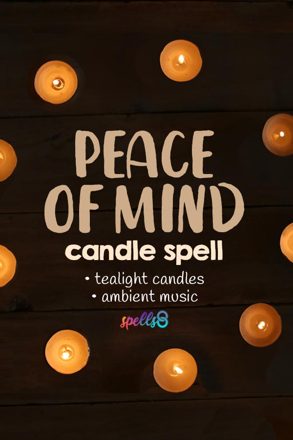 Spell for Peace of Mind