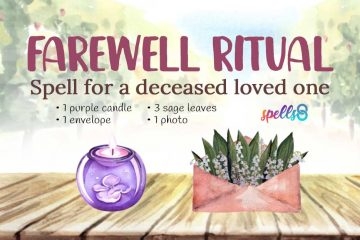 Farewell Ritual for a Deceased Loved One