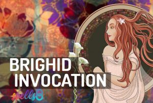 Prayer to Brighid Ritual Invocation
