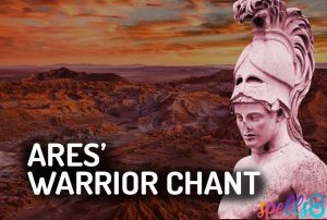 Ares' Warrior Chant