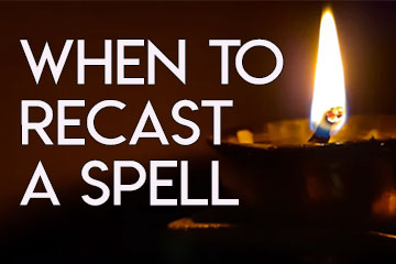 When to cast a spell again