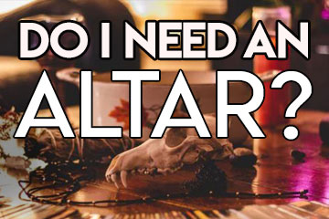 Do I Need an Altar?