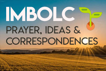 Imbolc Prayer and Correspondences
