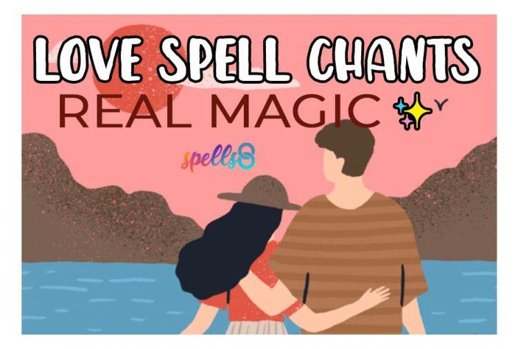 Love Spell Chants: Real Magic