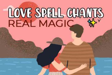 Real Love Spell Chants Magic