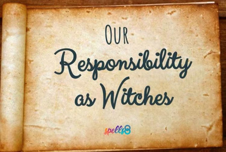 Our Responsibility as Witches