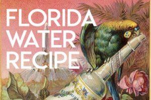 Florida Water Recipe