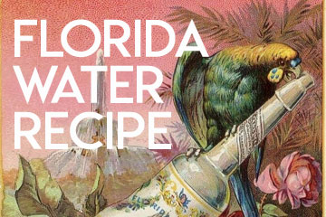 Florida Water Recipe