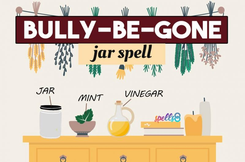 Bully-Be-Gone! Spell to Stop Bullying