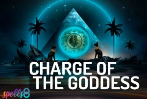 Charge of the Goddess Wiccan Ritual