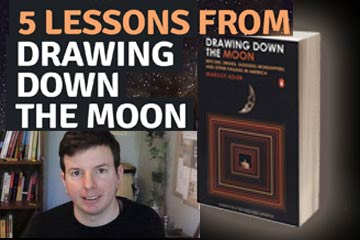 Drawing Down the Moon: Quick Summary