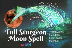 Full Sturgeon Moon Ritual