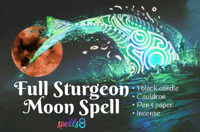 Full Sturgeon Moon Magic Ritual