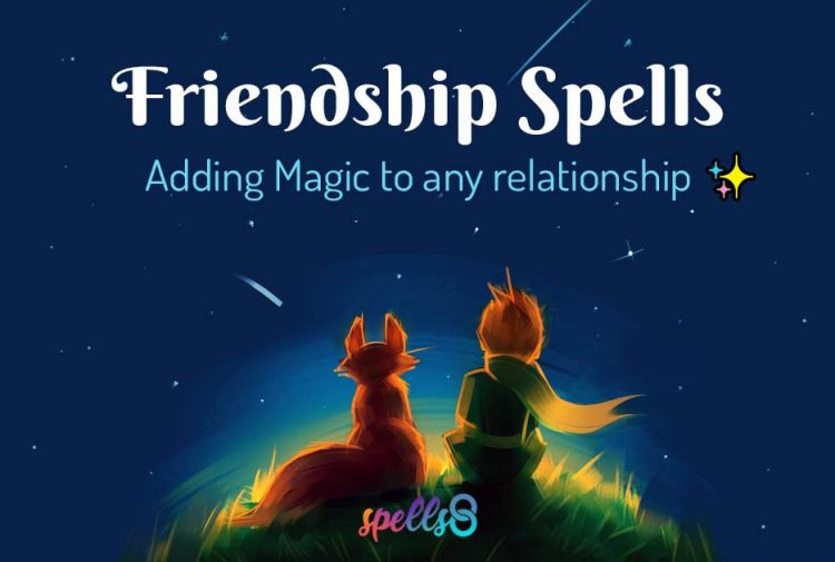 Friendship Spells