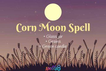 Full Corn Moon Witchcraft Ritual