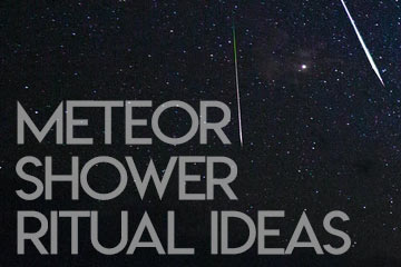 Meteor Shower Ritual Ideas