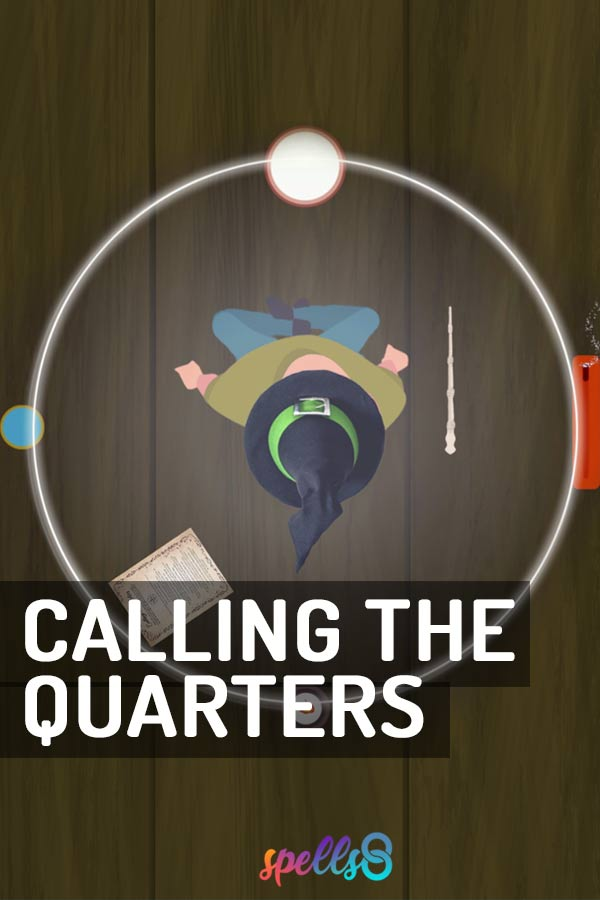 Casting a Circle & Calling the Quarters