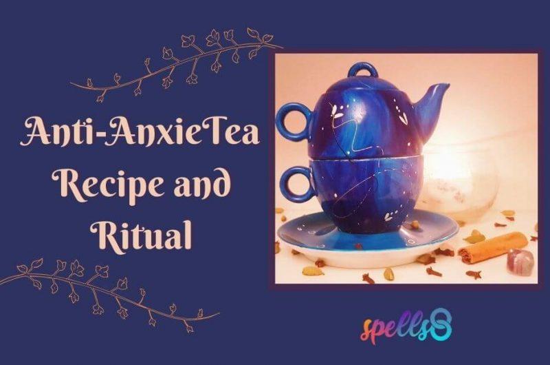 Anti-AnxieTea Spell Jar Recipe and Ritual