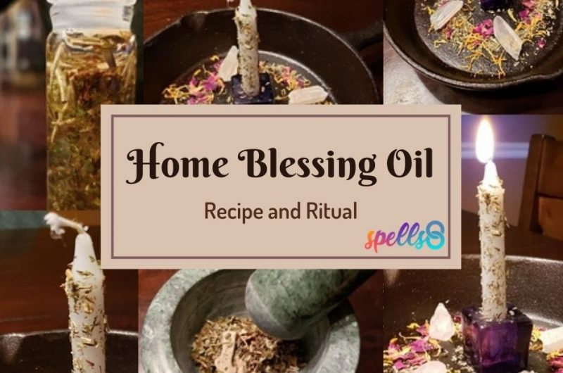 Home Blessing Oil: Recipe and Ritual