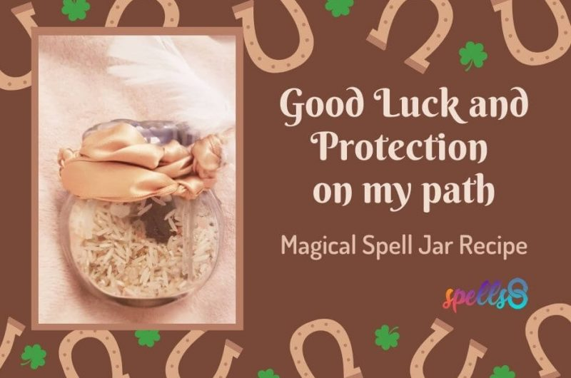 Good Luck and Protection on my path: Magical Spell Jar Recipe