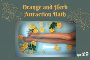 Orange and Herb Attraction Bath