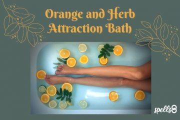 Orange and Herb Attraction Bath