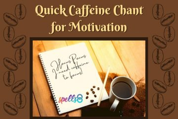 Quick Coffee Motivation Chant