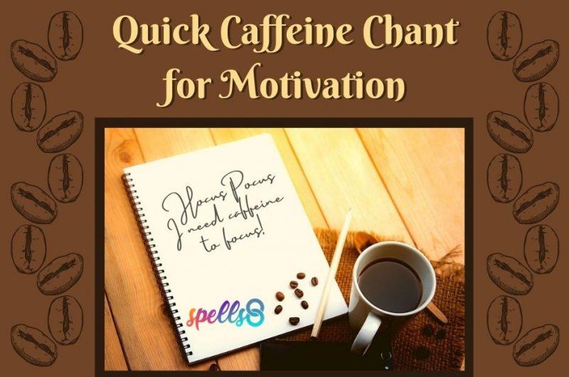 Quick Caffeine Chant for Motivation
