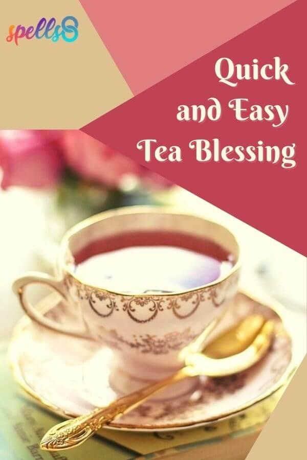 Tea Blessing