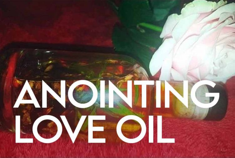 Anointing Love Oil