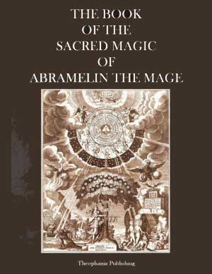 The Sacred Magic of Abramelin the Mage PDF