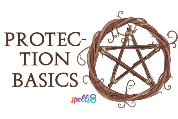 Protection Basics: Spells & Tips for New Witches