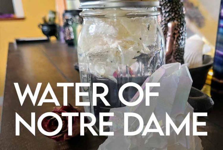 Water of Notre Dame DIY Recipe