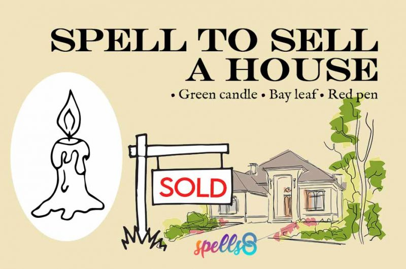 Wiccan Spell to Sell a House Fast