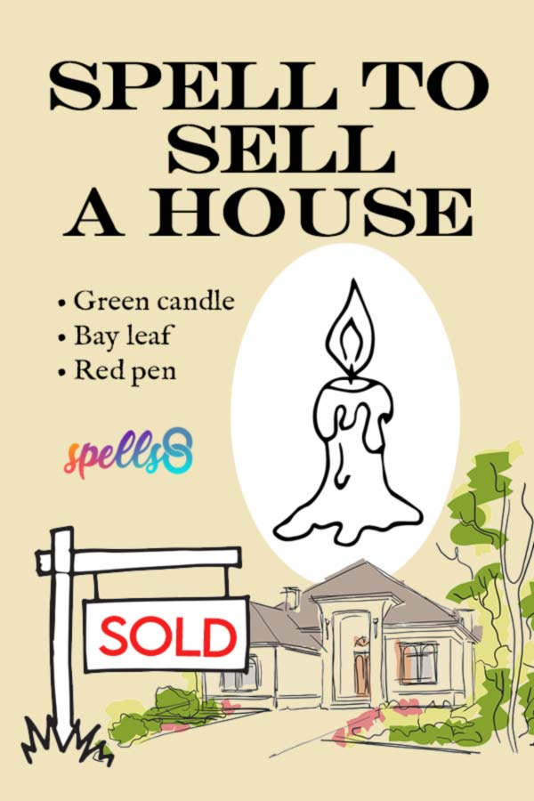Spell To Sell A House