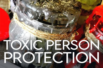 Protection from a toxic person in your home