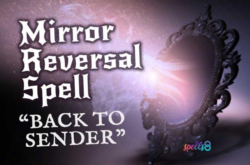 Hex-Reversal Mirror Spell: To Break a Curse
