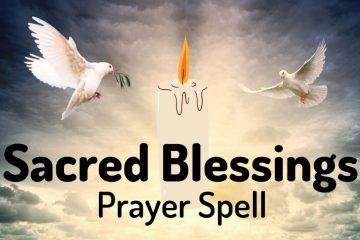 Sacred Blessings Prayer Spell